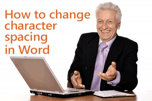 How-to-change-character-spacing-in-Word
